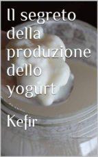 Il segreto della produzione dello yogurt