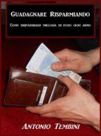 Guadagnare Risparmiando (ebook)