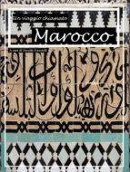 Un viaggio chiamato Marocco (ebook)