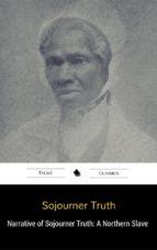 Narrative of Sojourner Truth: A Northern Slave (ebook)
