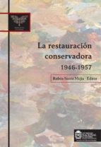 La restauración conservadora 1946-1957 (ebook)
