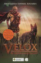 Velox, el perro  legionario (ebook)