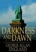 Darkness and Dawn (ebook)