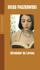 Alrededor de Lorena (ebook)