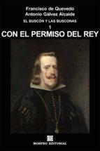 CON EL PERMISO DEL REY