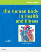 Study Guide for The Human Body in Health and Illness (ebook)