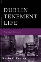 Dublin Tenement Life (ebook)