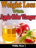 Weight Loss With Apple Cider Vinegar (ebook)