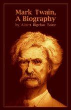 Mark Twain, A Biography (ebook)