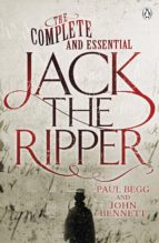 The Complete and Essential Jack the Ripper (ebook)