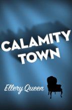 Calamity Town (ebook)