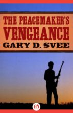 The Peacemaker's Vengeance (ebook)