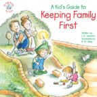 A Kid's Guide to Keeping Family First (ebook)