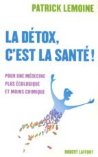 La détox, c'est la santé ! (ebook)