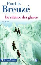 Le Silence des glaces (ebook)