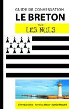 Le breton - Guide de conversation Pour les Nuls, 2e (ebook)