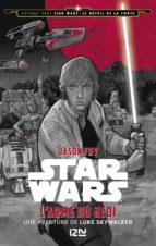 2. Voyage vers Star Wars : Le réveil de la force - L'arme du Jedi (ebook)