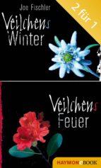 Veilchens Winter / Veilchens Feuer (ebook)