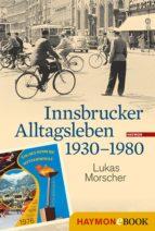 Innsbrucker Alltagsleben 1930-1980 (ebook)