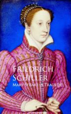 Mary Stuart: A Tragedy (ebook)