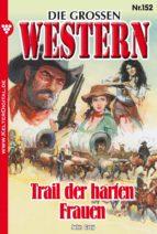 Die großen Western 152 (ebook)