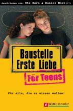 Baustelle Erste Liebe für Teens (ebook)