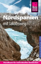 Reise Know-How Nordspanien mit Jakobsweg: Reiseführer für individuelles Entdecken (ebook)