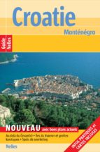 Guide Nelles Croatie Monténégro (ebook)