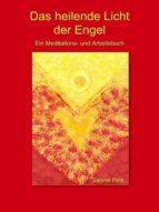 Das heilende Licht der Engel (ebook)