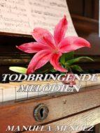 Todbringende Melodien - Betrogen & Verbittert (ebook)