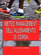Meteo management dell'allenamento di corsa (ebook)