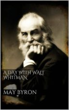 A Day with Walt Whitman (ebook)