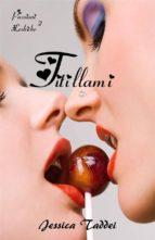Titillami: Diario di una lesbica (Passioni Lesbiche #2) (ebook)