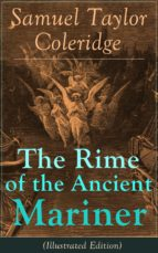 The Rime of the Ancient Mariner (Illustrated Edition) (ebook)