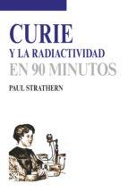 Curie y la radiactividad (ebook)