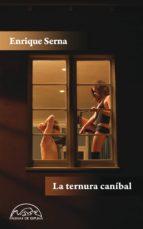La ternura caníbal (ebook)