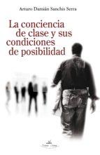 La conciencia de clase y sus condiciones de posibilidad