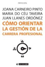 Cómo orientar la gestión de la carrera profesional (ebook)