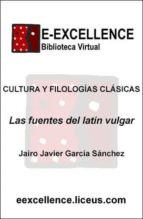 Las fuentes del latín vulgar (ebook)