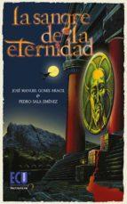 La sangre de la eternidad (ebook)