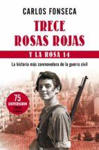 Trece Rosas Rojas y la rosa catorce (ebook)