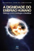 A dignidade do embrião humano (ebook)