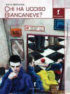 Chi ha ucciso Biancaneve? (ebook)