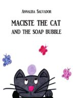 Maciste the cat and the soap bubble (ebook)