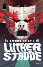Lo strano talento di Luther Strode 5 (ebook)