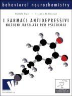 I farmaci antidepressivi, nozioni basilari per psicologi (ebook)