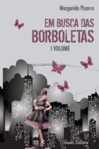 Em Busca Das Borboletas Vol I