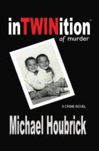 inTWINition of murder