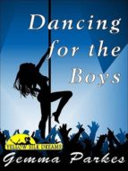 Dancing for the Boys (ebook)