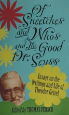 Of Sneetches and Whos and the Good Dr. Seuss (ebook)